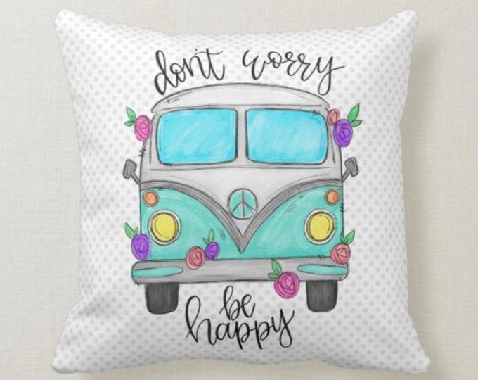 """Boho Throw Pillow, Hippie Van, """"Don't Worry Be Happy"""" Polka-Dot Design"""