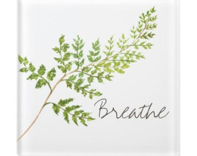 """Glass Coaster, """"Breathe"""" Green Fern, Botanical, Botanic Coaster"""