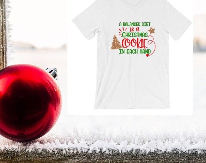Christmas Shirt Unisex Bella Canvas Balanced Diet Christmas Cookie T-shirt