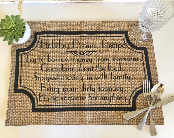 """Funny Thanksgiving Placemat """"Holiday Drama Recipe"""" Fall Cloth Placemat, Burlap Design, Fall Table Decor, Holiday Placemat"""