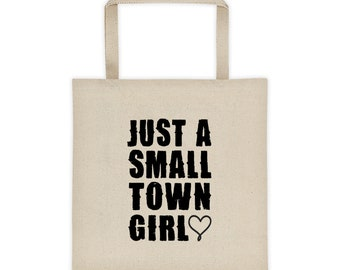 Cotton Canvas Tote Bag Just A Small Town Girl