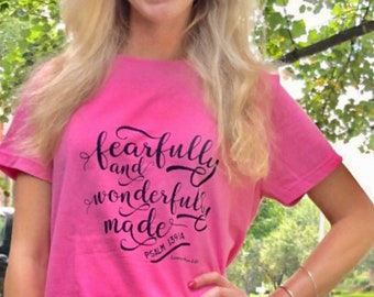"""Women's T-shirt """"Fearfully and Wonderfully Made"""""""