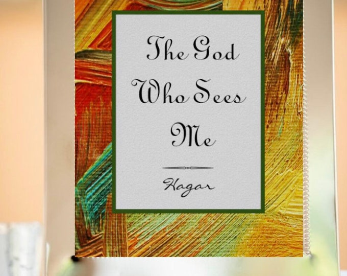 """Print """"The God Who Sees Me"""" Oil Texture, Religious, Hagar, Bible Verse, Quote, Poster"""