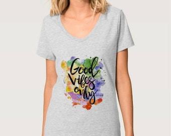 """Women's T-shirt """"Good Vibes Only"""" V-neck"""