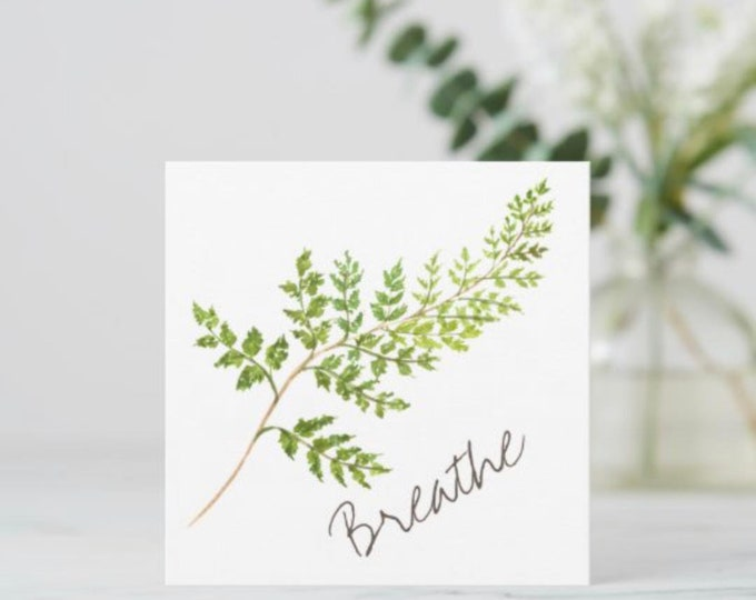 """Flat Greeting Card """"Breathe"""" Watercolor Fern, 5.25"""" X 5.25"""", With Envelope"""