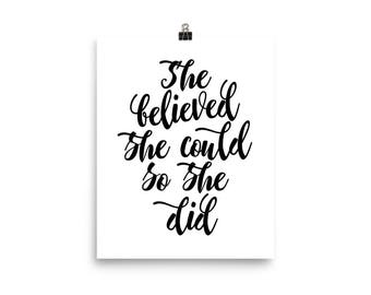 """Home Decor Wall Art Ready to Frame Poster """"She believed she could so she did"""""""