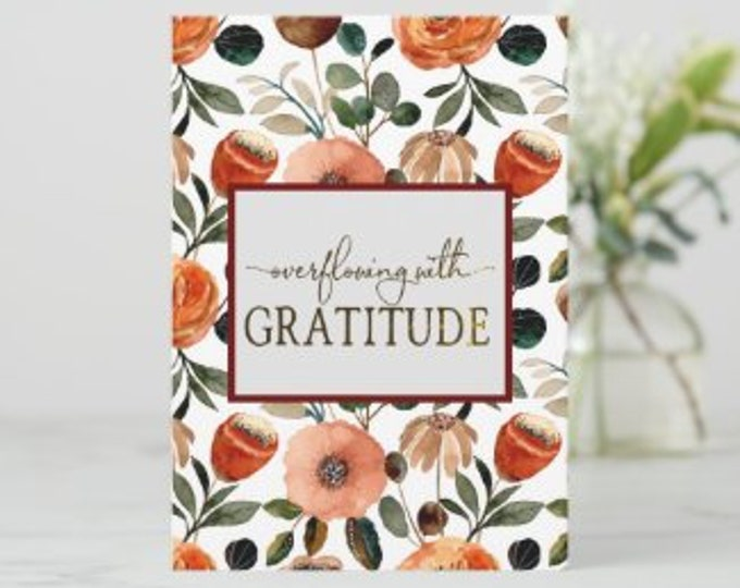 """Gratitude Greeting Card Set of 3 """"Overflowing with Gratitude"""" Thank You Card, Orange and Peach Floral Card, 5 X 7 Ready to Frame Cards"""