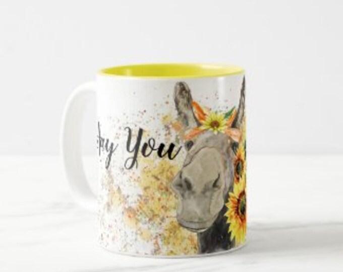 Sunflower Donkey Mug, Mug with Words,  Hay you, Good mornin', Watercolor Donkey with Sunflowers, Gifts for Her, Sunflower Mug, Hostess Gift