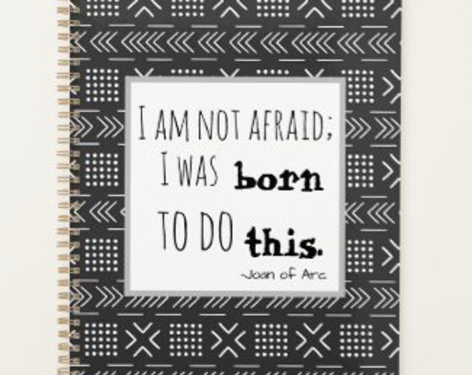 Daily Planner, Born to Do This, African Mud Cloth Designs, Famous Quote Planner, Customize Yourself Planner, Start Anytime Planner, Ethnic