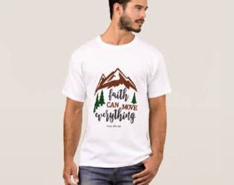"""Men's T-shirt """"Faith Can Move Everything"""""""