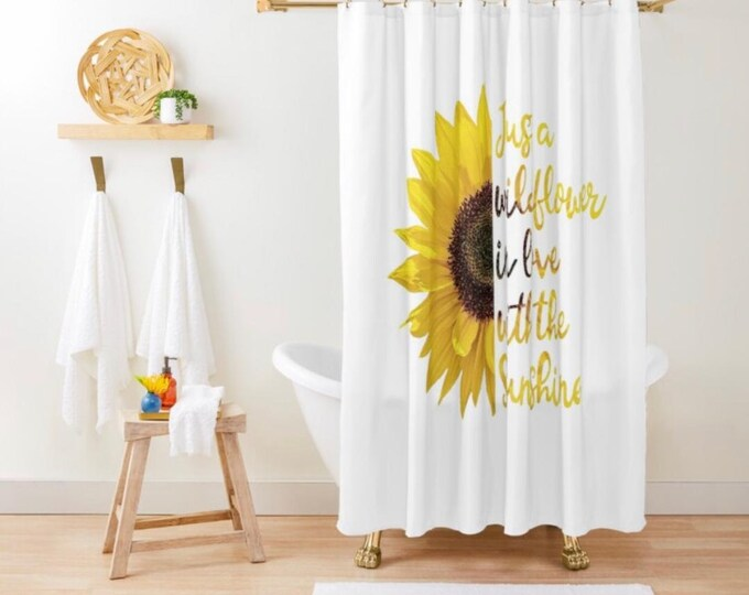 Shower Curtain, Sunflower Design, Just a Wildflower in love with the Sunshine, Polyester Sunflower Shower Curtain