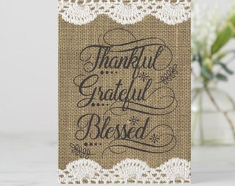 """5 X 7 Flat Greeting Card Ready to Frame """"Thankful Grateful Blessed"""""""