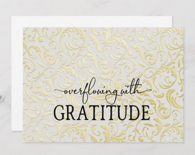 """Set of 3 Flat Cards """"Overflowing with Gratitude"""" Gold and White Damask Design, Blank, Thank You Cards, Envelopes Included"""