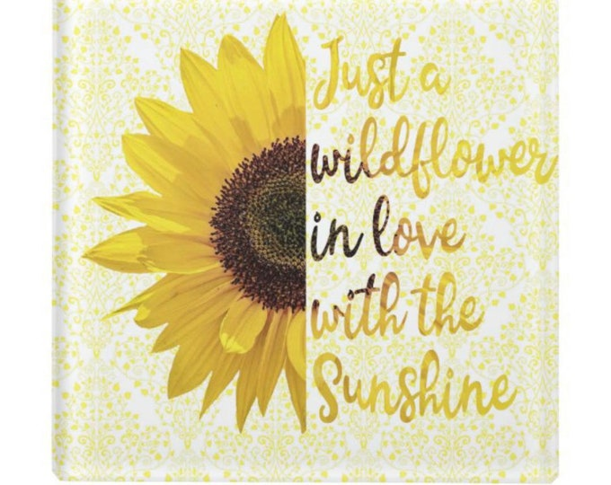Glass Coaster, Sunflower, Just a Wildflower in Love with Sunshine, Floral with Words, Paperweight