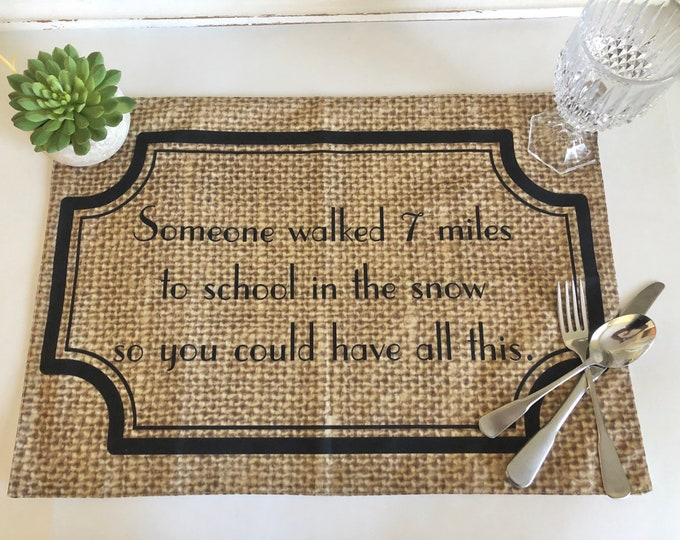 """Funny Thanksgiving Placemat """"We're Gonna Sit Here Until You're Thankful"""" Fall Cloth Placemat, Burlap Design, Fall Table Decor"""
