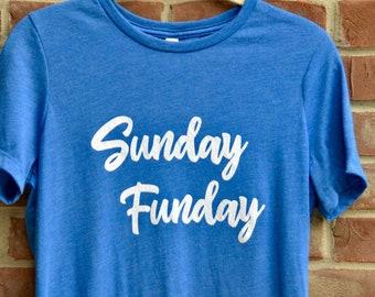 Sunday Funday ladies' tee.