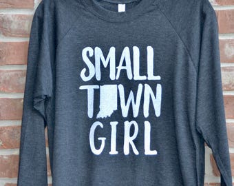 Small town Indiana girl tee in 3/4 sleeves raglan tee. Small town girl. Indiana shirt. Graphic tee.