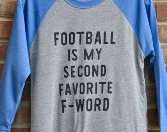 Football tee. Funny football tshirt. Football is my second favorite f-word. Football season shirt. Fall football fashion.