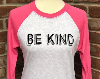 Be Kind tshirt.