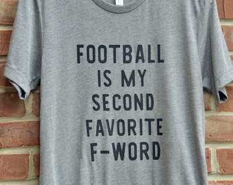 Football is my second favorite f-word.