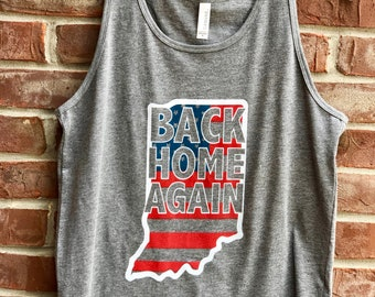 Back Home Again. Indiana themed men's tank.