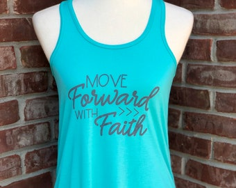 Move forward with faith tank