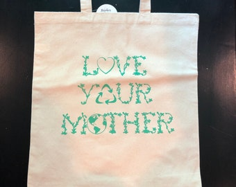 Love Your Mother tote bag. Reusable grocery tote.