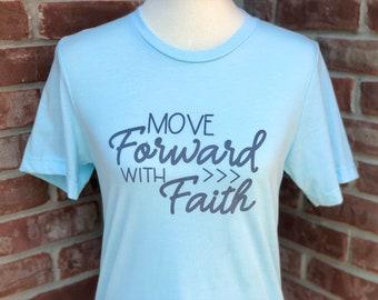 Move forward with faith