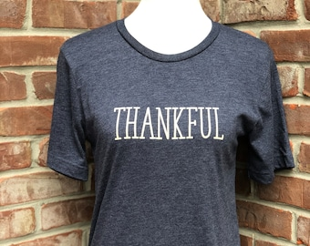Thankful tshirt.