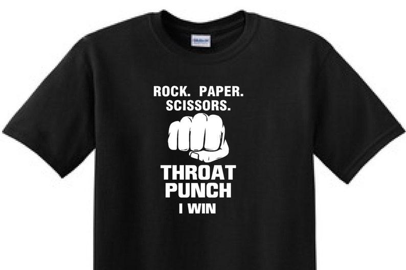 42c9e7e5e ROCK PAPER SCISSORS Throat Punch I Win Funny T-Shirt | Etsy