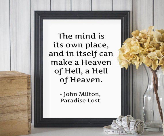 John Milton Quotes Paradise Lost Quotes Heaven Of Hell Hell Etsy