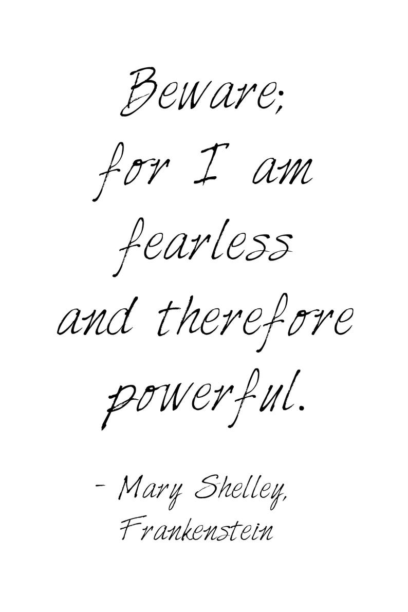 Beware For I Am Fearless And Therefore Powerful Book Quote Etsy