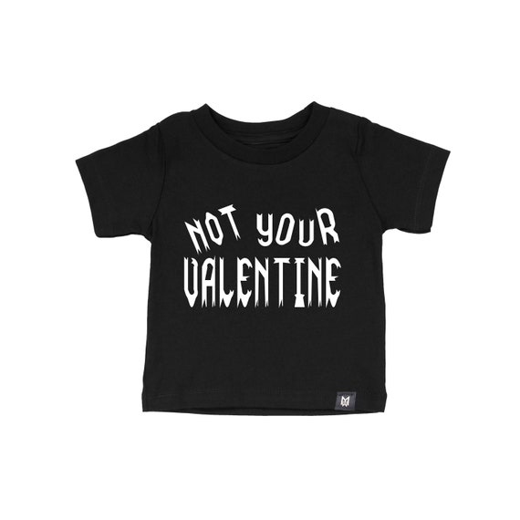 Not Your Valentine- Kids and Baby Graphic T-shirt