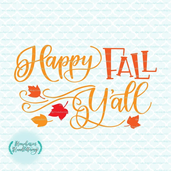 Hand Lettered Happy Fall Y All Country Autumn Blowing Etsy