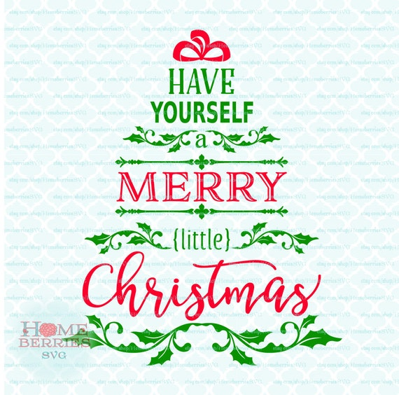 Merry Little Christmas Lyrics.Have Yourself A Merry Little Christmas Tree Song Lyrics Quote Svg Dxf Eps Jpg Ai Files For Cricut Silhouette Other Cutting Machines