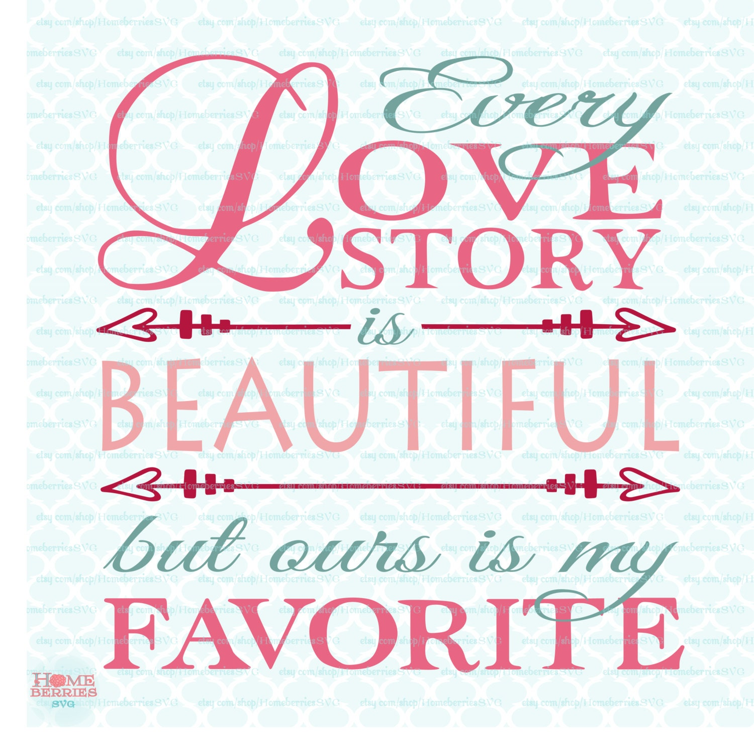 Our Love Story Svg Daily Inspiration Quotes
