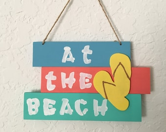 At The Beach Sign