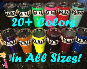 Custom YETI 10, 20, 30 oz Ramblers & Colsters - Powder Coated / Many Colors
