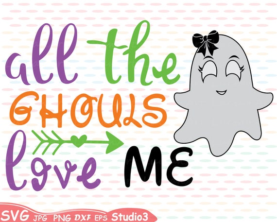 Download Items similar to All the Ghouls love me Silhouette SVG ...