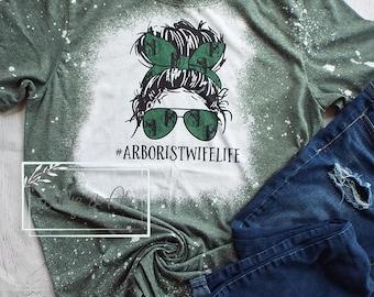 Arborist wife life tee  Arborist tee  unisex tee
