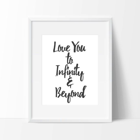 Quote Love You To Infinity And Beyond Etsy