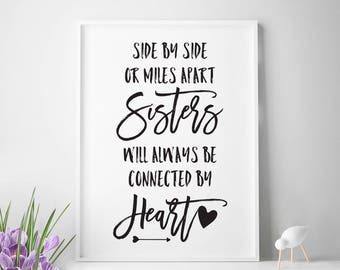 Printable Sister Quotes Sisters Quote Wall Art Big Gift Gifts For Decal Connected By Heart