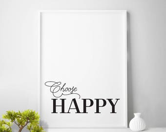 CHOOSE HAPPY, wall art, wall decor, choose happy print, large frame print, large framed quotes, large framed wall art, choose happy today