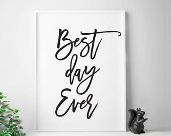 """Wall art """"Best Day Ever"""" printable inspirational print wall decor motivational quote INSTANT DOWNLOAD"""