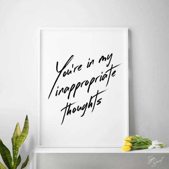 Typography Poster Youre In My Inappropriate Etsy