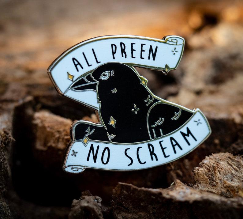 All Preen No Scream Enamel Pin image 0
