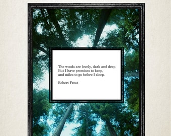 The Woods Are Lovely Dark And Deep, Robert Frost, Quote Print