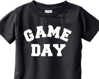 Game Day - Infant Bodysuit or T-Shirt, Toddler T-Shirt, Youth T-Shirt