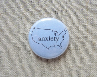 United States of Anxiety Blue 1-inch Pinback Button Badge