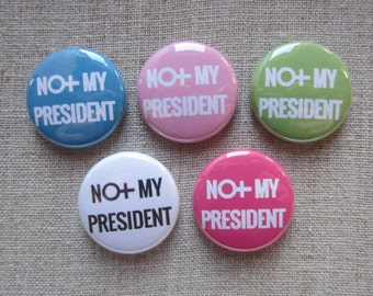 Not My President Female/Venus Sign 5-pack political button badges
